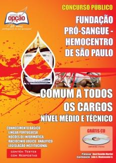Fundação Pró-Sangue Hemocentro de São Paulo-COMUM A TODOS OS CARGOS - MÉDIO E TÉCNICO