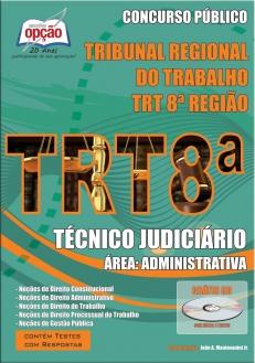 TRT 8ª Região / AP-PA-TÉCNICO JUDICIÁRIO - ÁREA: ADMINISTRATIVA