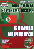Munic�pio de Novo Hamburgo / RS-GUARDA MUNICIPAL