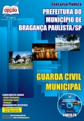 Prefeitura do Munic�pio de Bragan�a Paulista-GUARDA CIVIL MUNICIPAL