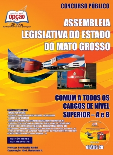 Assembléia Legislativa do Estado de Mato Grosso-COMUM A TODOS OS CARGOS NÍVEL SUPERIOR (A - B)