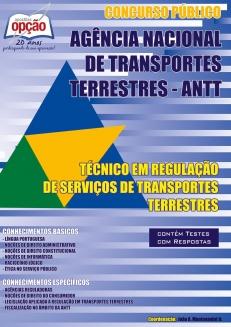 Apostila Preparatória ANTT-TÉCNICO EM REGULAÇÃO DE SERVIÇOS DE TRANSPORTES TERRESTRES-TÉCNICO ADMINISTRATIVO-ESPECIALISTA EM REGULAÇÃO DE SERVIÇOS DE TRANSPORTES TERRESTRES-ANALISTA ADMINISTRATIVO