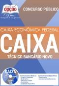 Apostila Preparatória - Caixa Econômica Federal (CEF)-TÉCNICO BANCÁRIO