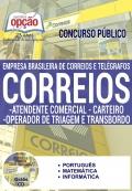 Apostila Preparatória Correios 2016-ATENDENTE COMERCIAL, CARTEIRO, OPERADOR DE TRIAGEM E TRANSBORDO