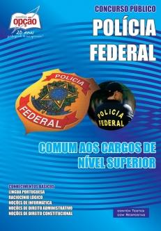 Apostila Preparatória Polícia Federal-COMUM A TODOS OS CARGOS DE NÍVEL SUPERIOR-AGENTE ADMINISTRATIVO