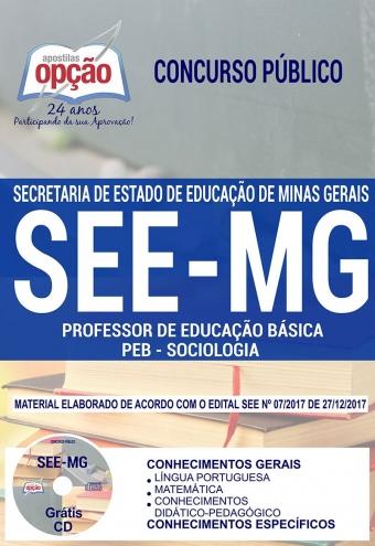 Concurso SEE MG 2018-PROFESSOR DE EDUCAÇÃO BÁSICA - PEB - SOCIOLOGIA-PROFESSOR DE EDUCAÇÃO BÁSICA - PEB - QUÍMICA-PROFESSOR DE EDUCAÇÃO BÁSICA - PEB - MATEMÁTICA-PROFESSOR DE EDUCAÇÃO BÁSICA - PEB - LÍNGUA PORTUGUESA-PROFESSOR DE EDUCAÇÃO BÁSICA - PEB - HISTÓRIA-PROFESSOR DE EDUCAÇÃO BÁSICA - PEB - GEOGRAFIA-PROFESSOR DE EDUCAÇÃO BÁSICA - PEB - FÍSICA-PROFESSOR DE EDUCAÇÃO BÁSICA - PEB - FILOSOFIA-PROFESSOR DE EDUCAÇÃO BÁSICA - PEB - EDUCAÇÃO FÍSICA-PROFESSOR DE EDUCAÇÃO BÁSICA - PEB - BIOLOGIA / CIÊNCIAS-PROFESSOR DE EDUCAÇÃO BÁSICA - PEB - ARTE / ARTES-PROFESSOR DE EDUCAÇÃO BÁSICA - PEB - (COMUM A TODOS OS CARGOS)-PROFESSOR DE EDUCAÇÃO BÁSICA - PEB -  LÍNGUA ESTRANGEIRA MODERNA - INGLÊS-EEB - ORIENTAÇÃO EDUCACIONAL E SUPERVISÃO PEDAGÓGICA