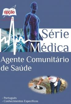Apostila área Médica, para AGENTE COMUNITÁRIO DE SAÚDE -ACS.