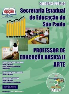 Secretaria da Educação do Estado de São Paulo / SP-PROFESSOR DE ARTE – PEB I I (COMPLETA)