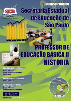 Secretaria da Educação do Estado de São Paulo / SP-PROFESSOR DE HISTÓRIA – PEB I I (COMPLETA)