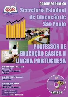 Secretaria da Educação do Estado de São Paulo / SP-PROFESSOR DE LÍNGUA PORTUGUESA – PEB I I (COMPLETA)