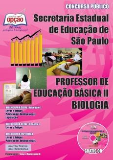 Secretaria da Educação do Estado de São Paulo / SP-PROFESSORES DE BIOLOGIA – PEB I I (COMPLETA)