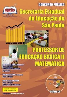 Secretaria da Educação do Estado de São Paulo / SP-PROFESSORES DE MATEMÁTICA – PEB I I (COMPLETA)