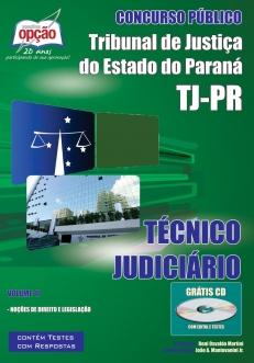 Tribunal de Justiça do Estado / PR-TÉCNICO JUDICIÁRIO - VOLUME II-TÉCNICO JUDICIÁRIO - VOLUME I-TÉCNICO JUDICIÁRIO (JOGO COMPLETO)