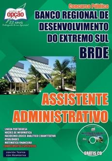 Banco Regional de Desenvolvimento do Extremo Sul (BRDE)-ASSISTENTE ADMINISTRATIVO