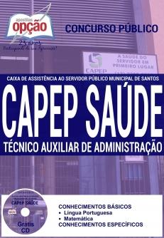 CAPEP SAÚDE-TÉCNICO AUXILIAR E ADMINISTRAÇÃO-AGENTE ADMINISTRATIVO