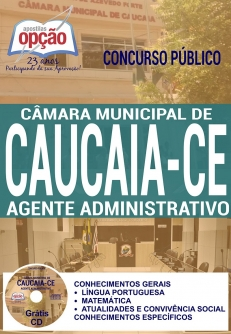 Câmara Municipal de Caucaia - CE-AUXILIAR DE SERVIÇOS GERAIS-AGENTE ADMINISTRATIVO