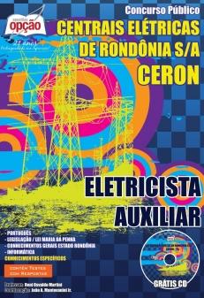 Centrais Elétricas de Rondônia S.A. (CERON)-ELETRICISTA AUXILIAR-ELETRICISTA / MOTORISTA-ASSISTENTE ADMINISTRATIVO