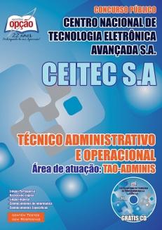Centro Nacional de Tecnologia Eletrônica Avançada S.A. (CEITEC)-TÉCNICO ADMINISTRATIVO E OPERACIONAL - TAO-ADMINIS