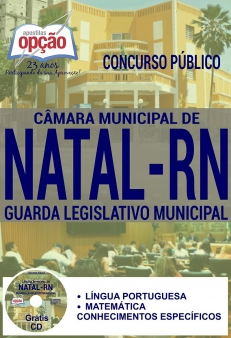 Concurso Câmara Municipal de Natal / RN 2016-GUARDA LEGISLATIVO MUNICIPAL