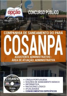 Concurso COSANPA 2017-OPERADOR DE ESTAÇÃO DE ÁGUA E ESGOTO-CARGOS DE NÍVEL SUPERIOR (COMUM A TODOS)-CARGOS DE NÍVEL MÉDIO (COMUM A TODOS)-CARGOS DE NÍVEL FUNDAMENTAL (COMUM A TODOS)-AUXILIAR OPERACIONAL-ASSISTENTE COMERCIAL-ASSISTENTE ADMINISTRATIVO - ADMINISTRATIVA-AGENTE DE OPERAÇÃO-AGENTE ADMINISTRATIVO