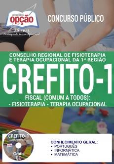 Concurso CREFITO 1ª Região 2017-FISCAL (COMUM A TODOS): FISIOTERAPIA - TERAPIA OCUPACIONAL-ASSISTENTE ADMINISTRATIVO