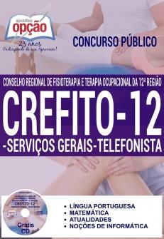 Concurso Crefito 12ª Região 2016-SERVIÇOS GERAIS / TELEFONISTA-NÍVEL SUPERIOR (COMUNS A TODOS OS CARGOS)