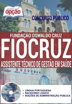 Concurso FIOCRUZ 2016-ASSISTENTE TÉCNICO DE GESTÃO EM SAÚDE