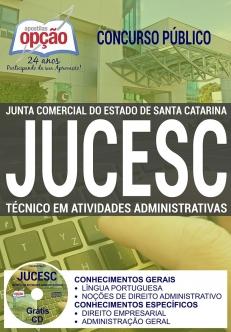 Concurso JUCESC 2017-TÉCNICO EM ATIVIDADES ADMINISTRATIVAS-ANALISTA TÉCNICO ADMINISTRATIVO II