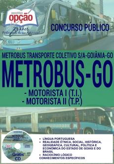 Concurso Metrobus GO 2016-MOTORISTA I (T.I.) / MOTORISTA II (T.P.)-CARGOS DE NÍVEL SUPERIOR (COMUM A TODOS)-ASSISTENTE ADMINISTRATIVO