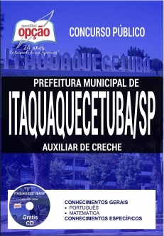 Concurso Prefeitura de Itaquaquecetuba 2017-PROFESSOR DE ENSINO FUNDAMENTAL-PROFESSOR DE EDUCAÇÃO INFANTIL-AUXILIAR DE SALA ESPECIAL-AUXILIAR DE CRECHE