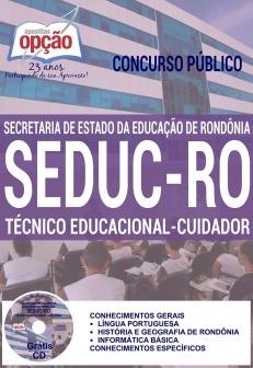 Concurso SEDUC RO 2016-TÉCNICO EDUCACIONAL - CUIDADOR