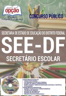 Concurso SEE DF 2016-SECRETÁRIO ESCOLAR-PROFESSOR DE EDUCAÇÃO BÁSICA - ÁREA DE ATUAÇÃO: ATIVIDADES-PROFESSOR DE EDUCAÇÃO BÁSICA (COMUM A TODOS)-MONITOR DE GESTÃO EDUCACIONAL-APOIO ADMINISTRATIVO-ANALISTA DE GESTÃO EDUCACIONAL (COMUM A TODOS)