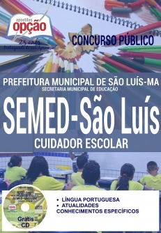 Concurso SEMED São Luís 2016-CUIDADOR ESCOLAR