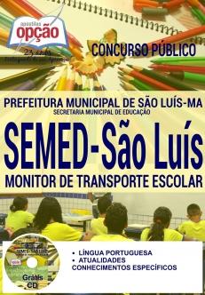 Concurso SEMED São Luís 2016-PROFESSOR - EDUCAÇÃO INFANTIL-PROFESSOR - 1º AO 5º ANO-MONITOR DE TRANSPORTE ESCOLAR-CUIDADOR ESCOLAR