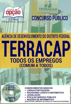 Concurso TERRACAP 2017-TODOS OS EMPREGOS (COMUM A TODOS)-TÉCNICO EM FISCALIZAÇÃO-TÉCNICO ADMINISTRATIVO-ADMINISTRADOR