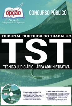 Concurso TST 2017-TÉCNICO JUDICIÁRIO - ÁREA ADMINISTRATIVA-ANALISTA JUDICIÁRIO - ÁREA ADMINISTRATIVA