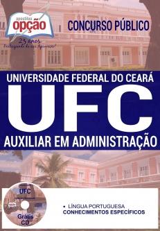 Concurso UFC 2016-AUXILIAR EM ADMINISTRAÇÃO-AUXILIAR DE ENFERMAGEM / ESTERILIZAÇÃO-AUXILIAR DE ENFERMAGEM / CUIDADOS DE ENFERMAGEM