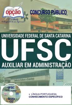 Concurso UFSC  2016-AUXILIAR EM ADMINISTRAÇÃO-ASSISTENTE EM ADMINISTRAÇÃO-ASSISTENTE DE ALUNOS