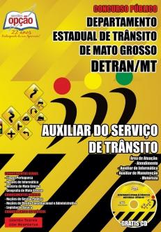 DETRAN / MT-AUXILIAR DO SERVIÇO DE TRANSITO -ANALISTA DO SERVIÇO DE TRÂNSITO  E AGENTE DE SERVIÇO DE TRÂNSITO