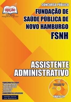 Fundação de Saúde Pública de Novo Hamburgo / RS (FSNH)-AUXILIAR DE SERVIÇOS GERAIS-ASSISTENTE ADMINISTRATIVO-AGENTE COMUNITÁRIO DE SAÚDE