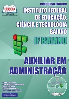 Instituto Federal de Educação, Ciência e Tecnologia Baiano (IF Baiano)-AUXILIAR EM ADMINISTRAÇÃO-AUXILIAR DE BIBLIOTECA-ASSISTENTE EM ADMINISTRAÇÃO-ASSISTENTE DE ALUNOS