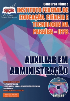 Instituto Federal de Educação, Ciência e Tecnologia da Paraíba (IFPB)-AUXILIAR EM ADMINISTRAÇÃO-AUXILIAR DE BIBLIOTECA-ASSISTENTE EM ADMINISTRAÇÃO