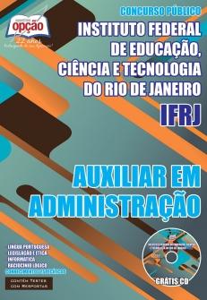 Instituto Federal de Educação, Ciência e Tecnologia do Rio de Janeiro (IFRJ)-AUXILIAR EM ADMINISTRAÇÃO-AUXILIAR DE BIBLIOTECA-ASSISTENTE EM ADMINISTRAÇÃO-ASSISTENTE DE ALUNO