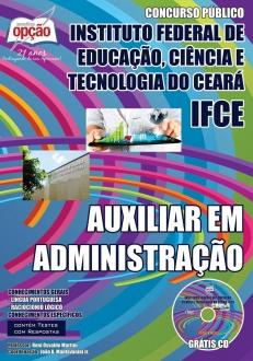 Instituto Federal de Educação, Ciência e Tecnologia do Ceará (IFCE)-AUXILIAR EM ADMINISTRAÇÃO-ASSISTENTE EM ADMINISTRAÇÃO-ASSISTENTE DE ALUNOS