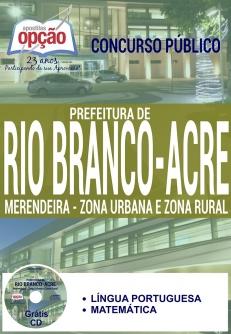 Prefeitura de Rio Branco / AC-MERENDEIRA - ZONA URBANA E ZONA RURAL-ASSISTENTE ESCOLAR-ASSISTENTE DE CRECHE