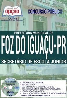 Prefeitura Municipal de Foz do Iguaçu / PR-SECRETÁRIO DE ESCOLA JÚNIOR-PROFESSOR NÍVEL I E PROFESSOR DE EDUCAÇÃO INFANTIL - NÍVEL I-AGENTE DE APOIO