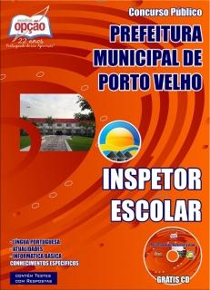 Prefeitura Municipal de Porto Velho-INSPETOR ESCOLAR-AGENTE DE MANUTENÇÃO E INFRAESTRUTURA ESCOLAR / MOTORISTA-AGENTE DE EDUCAÇÃO AMBIENTAL