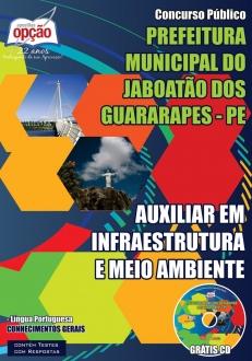 Prefeitura Municipal do Jaboatão dos Guararapes / PE-AUXILIAR EM INFRAESTRUTURA E MEIO AMBIENTE-ASSISTENTE DE SUPORTE À GESTÃO-ASS EM POLÍTICAS SOCIAIS E ECONÔMICAS – ESP EDUCADOR SOCIAL-ASS EM POLÍTICAS SOCIAIS E ECONÔMICAS – ESP EDUCADOR CUIDADOR-AGENTE COMUNITÁRIO DE SAÚDE