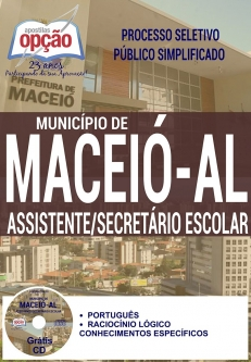 Processo Seletivo Público Simplificado Município de Maceió / AL 2016-ASSISTENTE / SECRETÁRIO ESCOLAR