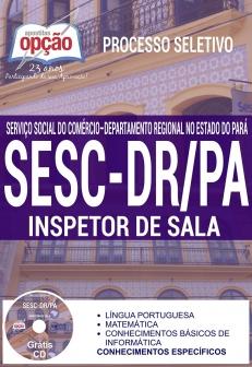 Processo Seletivo SESC-DR / PA 2016-INSPETOR DE SALA-AUXILIAR DE SERVIÇOS GERAIS-AUXILIAR DE ATIVIDADES SOCIAIS-ASSISTENTE EM ADMINISTRAÇÃO-ADMINISTRADOR DE PORTARIA